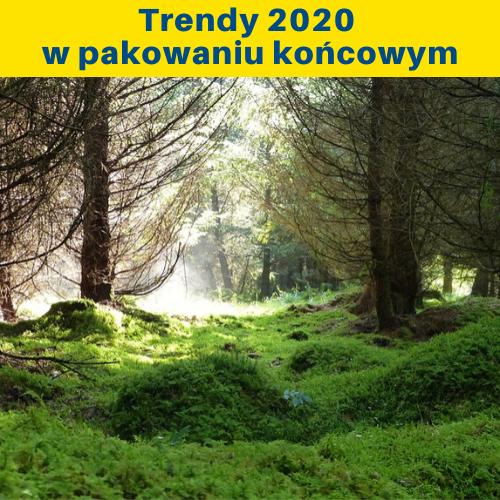trendy 2020 w pakowaniu